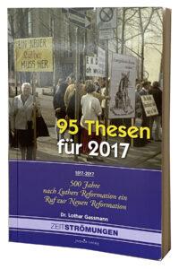 95 Thesen für - Dr. Lothar Gassmann