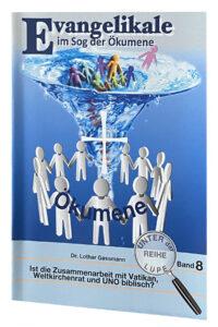 Evangelikale und Ökumene - Dr. Lothar Gassmann