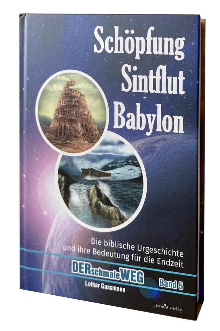 Schöpfung, Sintflut, Babylon