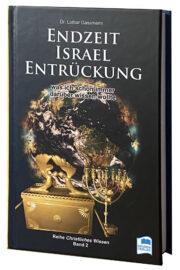 Lothar Gassmann: Endzeit, Israel, Entrückung