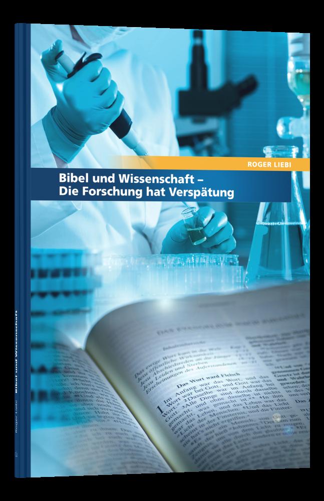 CLV_bibel-und-wissenschaft_roger-liebi_1